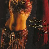 The Masters of Bellydance Music Vol. 2 — сборник