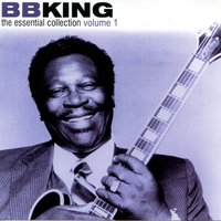 The Essential Collection Volume 1 — B.B. King