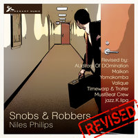 Snobs & Robbers Revised — Niles Philips