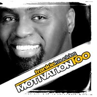 Motivation Too — Frankie Knuckles