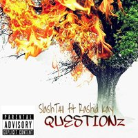 Questions — Slash-T411, Rashid Kay