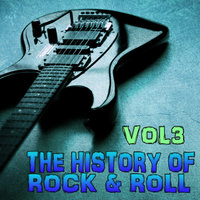 The History of Rock 'n' Roll, Vol. 3 — сборник