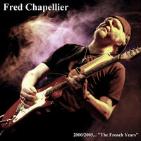 The French Years — Fred Chapellier