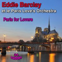 Paris for Lovers — Eddie Barclay