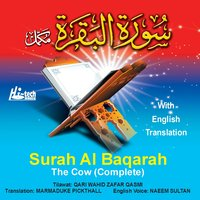 Surah Al Baqarah - The Cow (Complete with English Translation) — Qari Waheed Zafar Qasmi