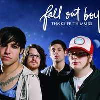 Thnks fr th Mmrs — Fall Out Boy