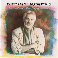 They Don't Make Them Like They Used To — Kenny Rogers