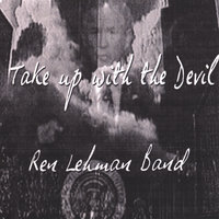 Take Up With the Devil — Ren Lehman Band