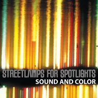 Sound and Color — Streetlamps for Spotlights