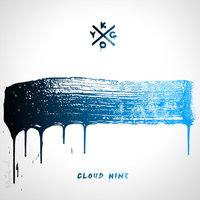 Cloud Nine — Kygo