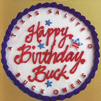 Happy Birthday Buck - A Texas Salute to Buck Owens — сборник