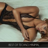 Best Of Techno Minimal — сборник