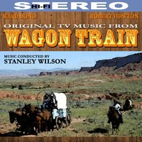 Wagon Train - Original Music from the TV Series — сборник