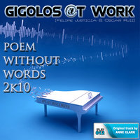Poem Without Words 2K10 — Gigolos @t Work