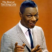 The Best of Nat King Cole — Nat King Cole