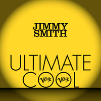 Jimmy Smith: Verve Ultimate Cool — Jimmy Smith