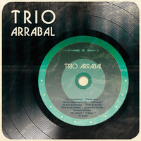 Trío Arrabal — Trio Arrabal