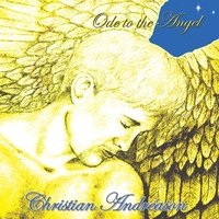 Ode to the Angel — Christian Andreason