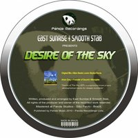 Desire of the Sky — East Sunrise, Smooth Stab