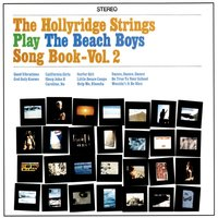 The Beach Boys Songbook Vol. 2 — Hollyridge Strings