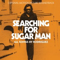 Searching For Sugar Man — Sixto Rodriguez
