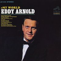 My World — Eddy Arnold