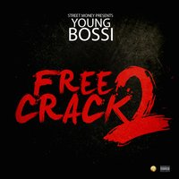 Free Crack 2 — Young Bossi