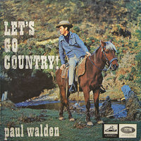 Let's Go Country! — Paul Walden