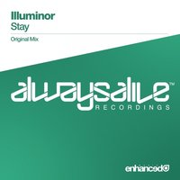 Stay — Illuminor