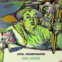 Love Incorporated — Paul Revere & The Raiders