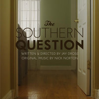 The Southern Question — Nick Norton