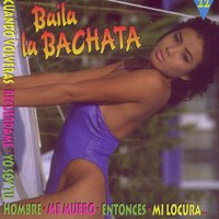 Baila La Bachata — Various Artists - Duck Records