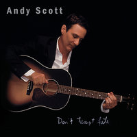 Don't Tempt Fate — Andy Scott