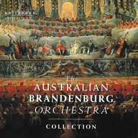 The Australian Brandenburg Orchestra Collection — Australian Brandenburg Orchestra, Paul Dyer