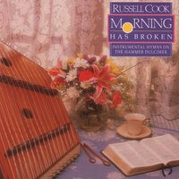HAMMERED DULCIMER-MORN HAS BRO — Russell Cook