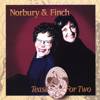 Tease For Two — Norbury & Finch