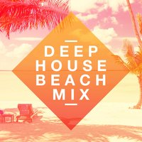 Deep House Beach Mix — сборник