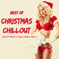Best of Christmas Chillout — сборник