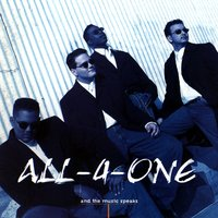 And The Music Speaks — All-4-One