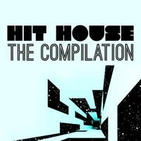 Hit House: The Compilation — сборник