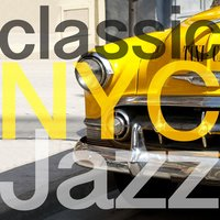 Classic Nyc Jazz — Vintage Cafe, New York Jazz Ensemble, Vintage Cafe|New York Jazz Ensemble