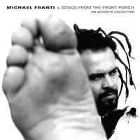Songs From The Front Porch: An Acoustic Collection — Michael Franti