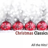Christmas Classics (All the Hits!) [200 Songs] — сборник