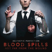 Blood Spills Not Far From The Wound — Aesthetic Perfection