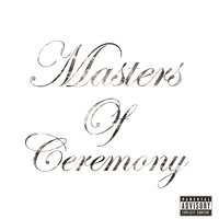 Masters Of Ceremony — Masters of Ceremony