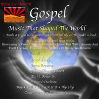 Gospel Music that Shaped The World — The Rizing Sun All Stars