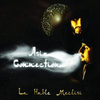 La Havle Meclisi — Asia Connection