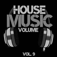 House Music Volume, Vol. 9 — сборник