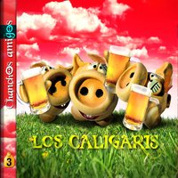 Chanchos Amigos — Los Caligaris