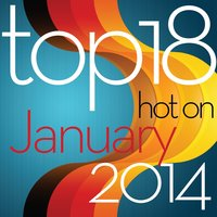 Top 18 Hot On January 2014 — Look Up to the Billboard